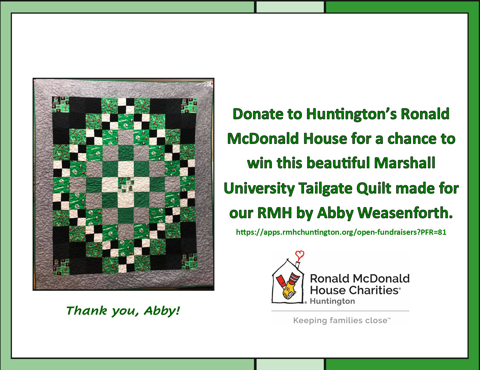 Donate to Huntington's Ronald McDonald House for a chance to win this beautiful Marshall University Tailgate Quilt made for our RMH by Abby Weasenforth.